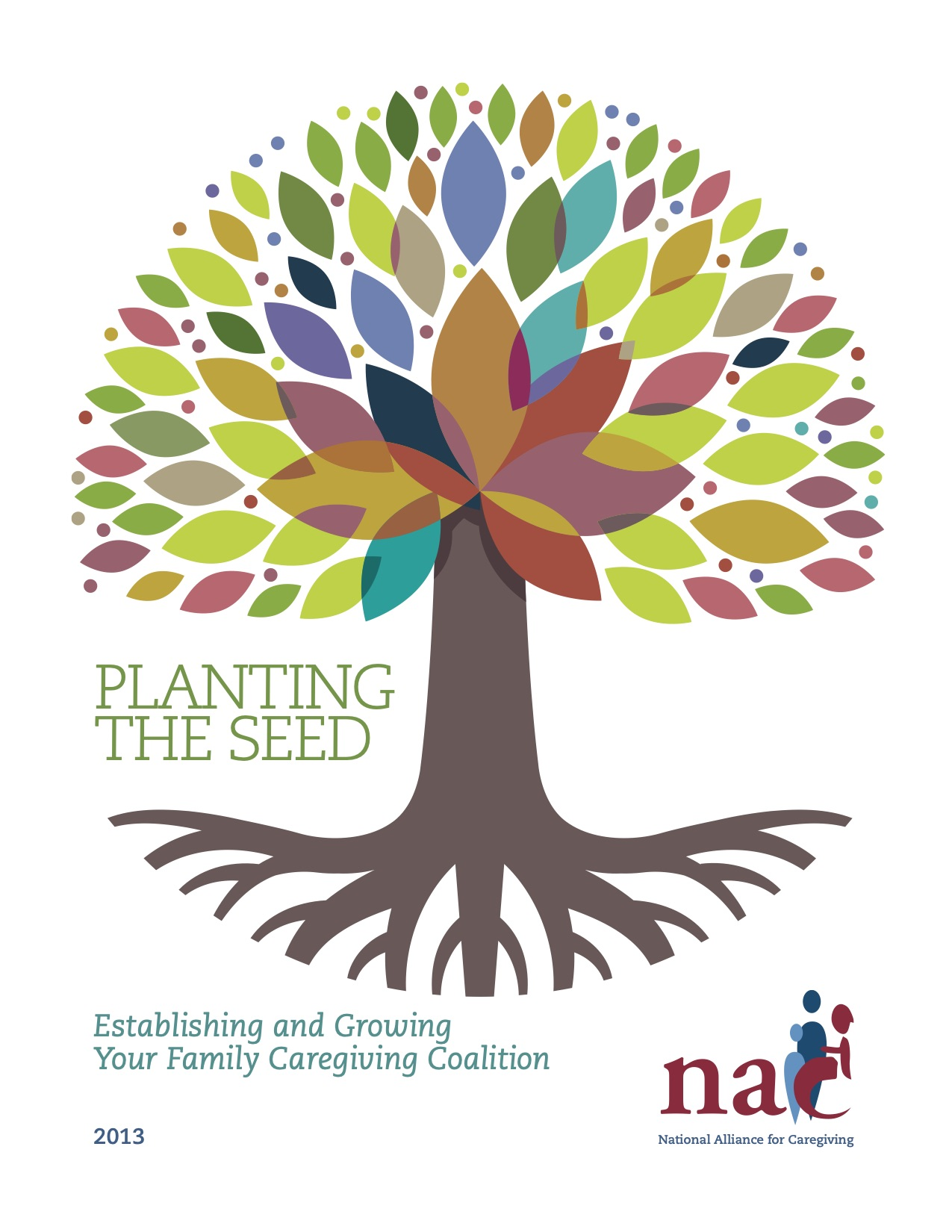 Planting the Seed Cover Image by the National Alliance for Caregiving